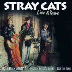 Stray Cats - Live & Rare album flac