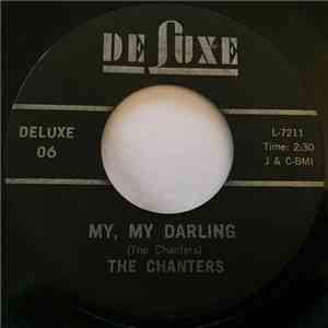The Chanters - I Need Your Tenderness (I Love You Darling) / My My Darling album flac