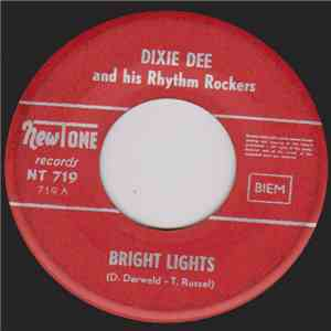 Dixie Dee And His Rhythm Rockers / Harry Lewis And His Orchestra - Bright Lights album flac