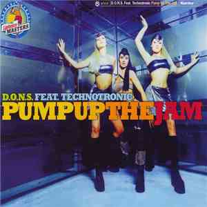 D.O.N.S. Feat. Technotronic - Pump Up The Jam album flac