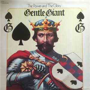 Gentle Giant - The Power And The Glory album flac