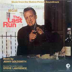 Jerry Goldsmith - The Last Run (Original Motion Picture Soundtrack) album flac
