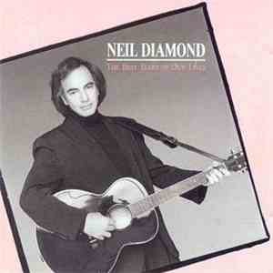 Neil Diamond - The Best Years Of Our Lives album flac
