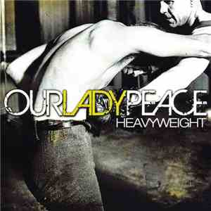 Our Lady Peace - Heavyweight album flac
