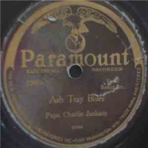 Papa Charlie Jackson - Ash Tray Blues / No Need Of Knockin' On The Blind album flac