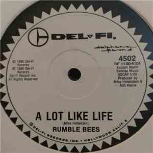 Rumble Bees - A Lot Like Life album flac