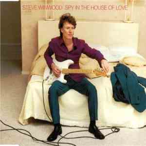 Steve Winwood - Spy In The House Of Love album flac