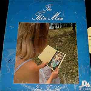The Thin Men  - Just For You album flac