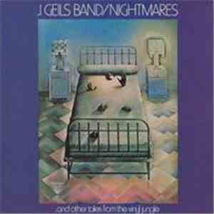 J. Geils Band - Nightmares ...And Other Tales From The Vinyl Jungle album flac