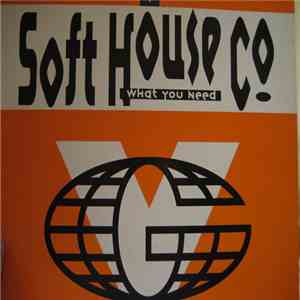 Soft House Company - What You Need album flac