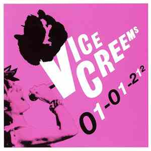 Vice Creems - 01-01-212 album flac