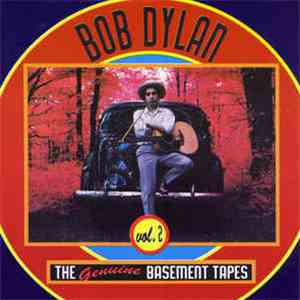 Bob Dylan - The Genuine Basement Tapes Vol. 2 album flac