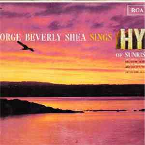 George Beverly Shea - George Beverly Shea Sings Hymns Of Sunrise And Sunset album flac