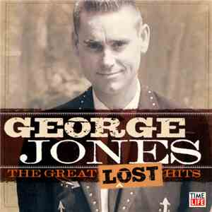 George Jones  - The Great Lost Hits album flac