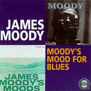 James Moody - Moody's Mood For Blues album flac