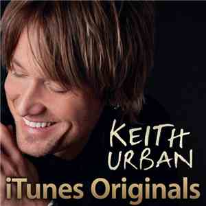 Keith Urban - iTunes Originals album flac