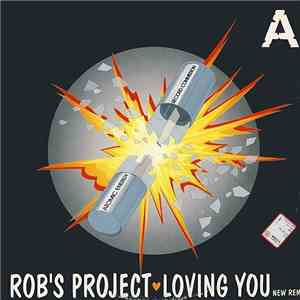 Rob's Project - Loving You album flac