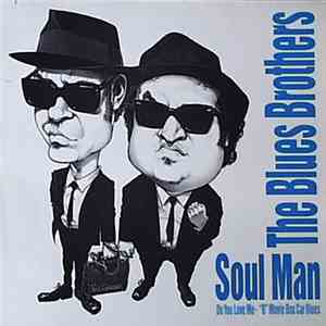 The Blues Brothers - Soul Man / Do You Love Me album flac