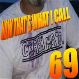The Crash Mats - Now That's What I Call Crash Mats 69 album flac
