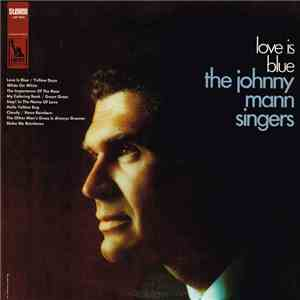 The Johnny Mann Singers - Love Is Blue album flac
