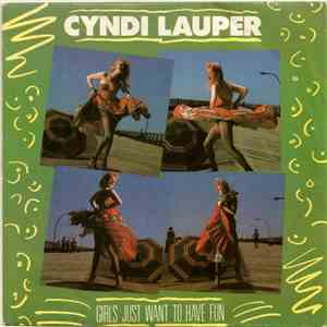 Cyndi Lauper - Girls Just Want To Have Fun album flac