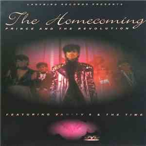 Prince And The Revolution - The Homecoming (Featuring Vanity 6 & The Time) album flac