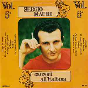 Sergio Mauri  - Canzoni All'Italiana Vol. 5° album flac