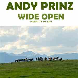 Andy Prinz - Wide Open (Diversity Of Life) album flac