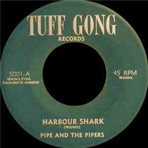 Pipe And The Pipers / Wailers All Stars Band - Harbour Shark / Shark album flac