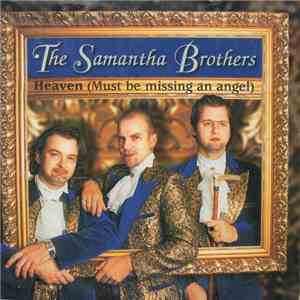 The Samantha Brothers - Heaven (Must Be Missing An Angel) album flac