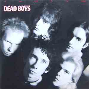 Dead Boys - We Have Come For Your Children album flac