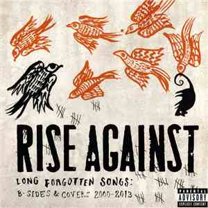 Rise Against - Long Forgotten Songs: B-sides & Covers 2000-2013 album flac