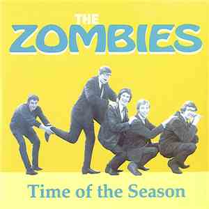 The Zombies - Time Of The Season / She's Not There album flac