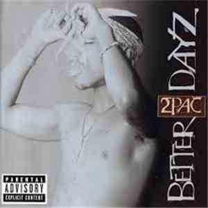 2Pac - Better Dayz album flac