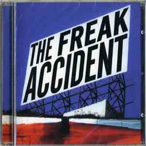 The Freak Accident - The Freak Accident album flac