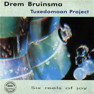 Drem Bruinsma - Six Reels Of Joy album flac