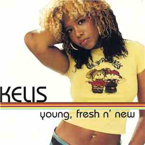 Kelis - Young, Fresh N' New album flac