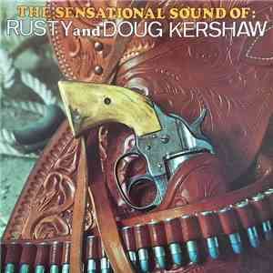 Rusty & Doug Kershaw - The Sensational Sound Of Rusty And Doug Kershaw album flac