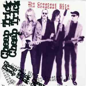 Cheap Trick - The Greatest Hits album flac