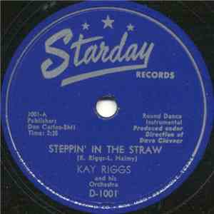 Kay Riggs And His Orchestra - Steppin' In The Straw / Sympathy album flac