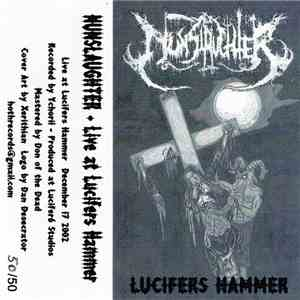 Nunslaughter - Live At Lucifers Hammer album flac
