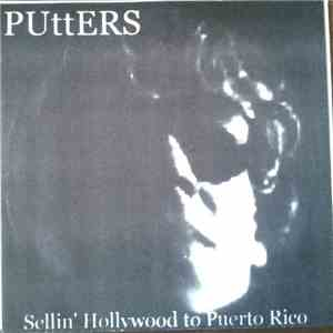 Putters - Sellin' Hollywood To Puerto Rico album flac